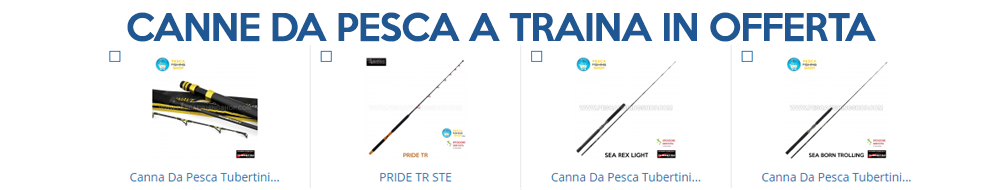 canne da pesca a traina in offerta